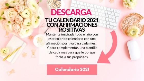 Calendario 2021 con afirmaciones positivas